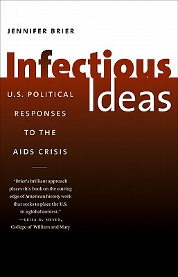 Infectious Ideas By Brier, Jennifer